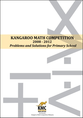 Kangaroo Math Competition 2008-2012: Problems and Solutions for Primary School