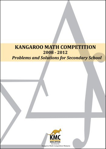 Kangaroo Math Competition 2008-2012: Problems and Solutions for Secondary School
