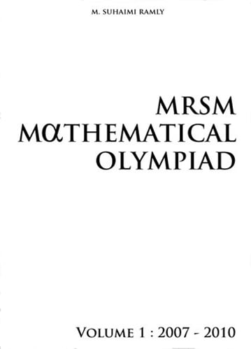 MRSM Mathematical Olympiad Vol 1