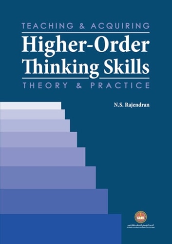 Teaching and Acquiring Higher-Order Thinking Skills Theory and Practice