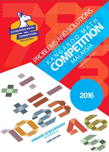 Kangaroo Math Competition Problems and Solutions 2016 Primary and Secondary Schools