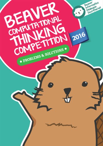 Beaver Computational Thinking Competition : Problems & Solutions 2016